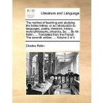 【预订】The Method of Teaching and Studying the Belles Lettres;