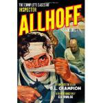 【预订】The Complete Cases of Inspector Allhoff, Volume 1