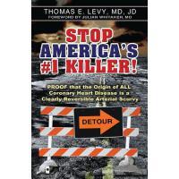 【预订】Stop America's #1 Killer!: Proof That the Origin of All