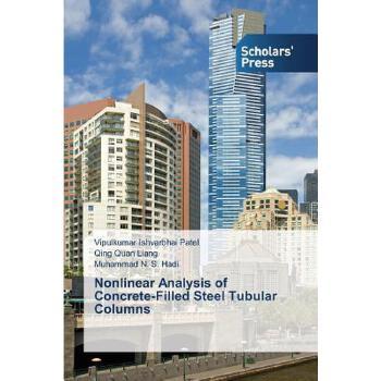 【预订】Nonlinear Analysis of Concrete-Filled Steel Tubular Columns 预订商品,需要1-3个月发货,非质量问题不接受退换货。
