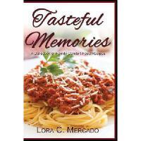 【预订】Tasteful Memories: A Collection of Family Comfort Food