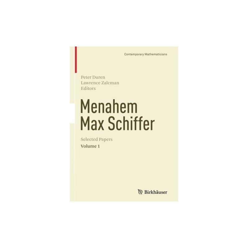 【预订】Menahem Max Schiffer: Selected Papers Volume 1 9781493936984 美国库房发货,通常付款后3-5周到货!