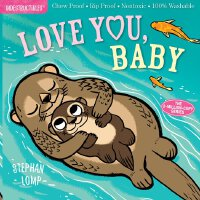 Indestructibles: Love You, Baby 防水无毒可咬婴幼儿玩具书:爱你,宝贝 进口原版 低幼0