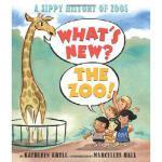 【预订】What's New? the Zoo!: A Zippy History of Zoos