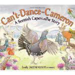 【预订】Can't-Dance-Cameron: A Scottish Capercaillie Story