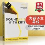 为孩子立界线 英文原版童书 Boundaries with Kids 英文版家庭教育儿童心理学进口英语书 正版现货