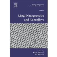 【预订】Metal Nanoparticles and Nanoalloys