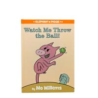 Elephant&Piggie Books:Watch Me Throw the Ball
