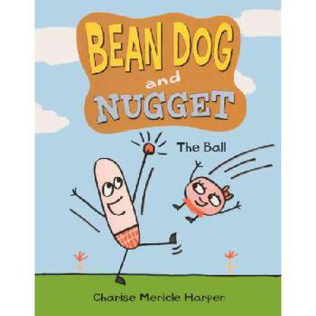 【预订】Bean Dog and Nugget 1: The Ball 美国库房发货,通常付款后3-5周到货!