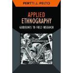 【预订】Applied Ethnography: Guidelines for Field Research&nbsp