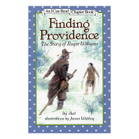 Finding Providence: The Story of Roger Willia