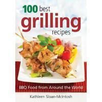 【预订】100 Best Grilling Recipes: BBQ Food from Around the Wor