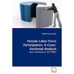 【预订】Female Labor Force Participation: A Cross-Sectional Ana
