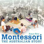 【预订】Montessori: The Australian Story