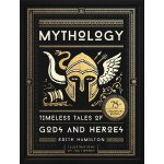 Mythology: Timeless Tales of Gods and Heroes, 75th Annivers