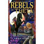 【预订】Rebels of Theta