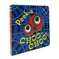 进口英文 Peek-a Choo-Choo! 躲躲猫 火车 纸板书【2~5岁】