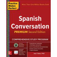 Practice Makes Perfect: Spanish Conversation, Premium Secon