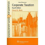【预订】Examples & Explanations: Corporate Taxation