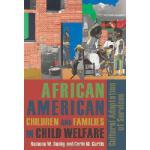 【预订】African American Children and Families in Child Welfare