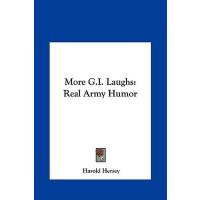 【预订】More G.I. Laughs: Real Army Humor