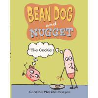 【预订】Bean Dog and Nugget 2: The Cookie