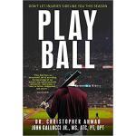【预订】Play Ball: Don't Let Injuries Sideline You This Season