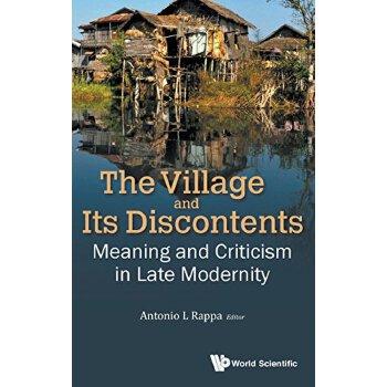【预订】The Village and Its Discontents 9789813140066 美国库房发货,通常付款后3-5周到货!