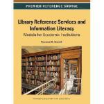【预订】Library Reference Services and Information Literacy: Mo