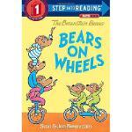【预订】The Berenstain Bears Bears on Wheels9780385391368