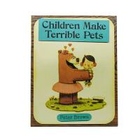 进口原版 Children Make Terrible Pets [4-7岁]