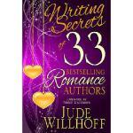 【预订】Writing Secrets of 33 Bestselling Romance Authors