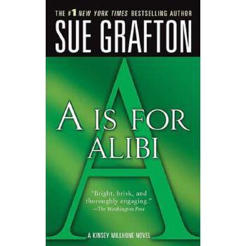 """【预订】""""A"""" is for Alibi  A Kinsey Millhone Mystery 预订商品,需要1-3个月发货,非质量问题不接受退换货。"""