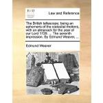 【预订】The British Tellescope: Being an Ephemeris of the C Les