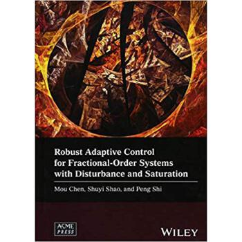 【预订】Robust Adaptive Control For Fractional-Order Systems With D... 9781119393276 美国库房发货,通常付款后3-5周到货!