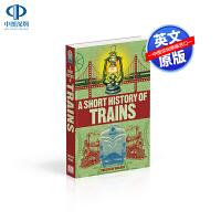 英文原版 DK A Short History of Trains 火车简史 关于火车的历史儿童科普百科读物