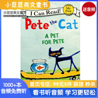 Pete the Cat:A Pet for Pete I Can Read [4-8岁