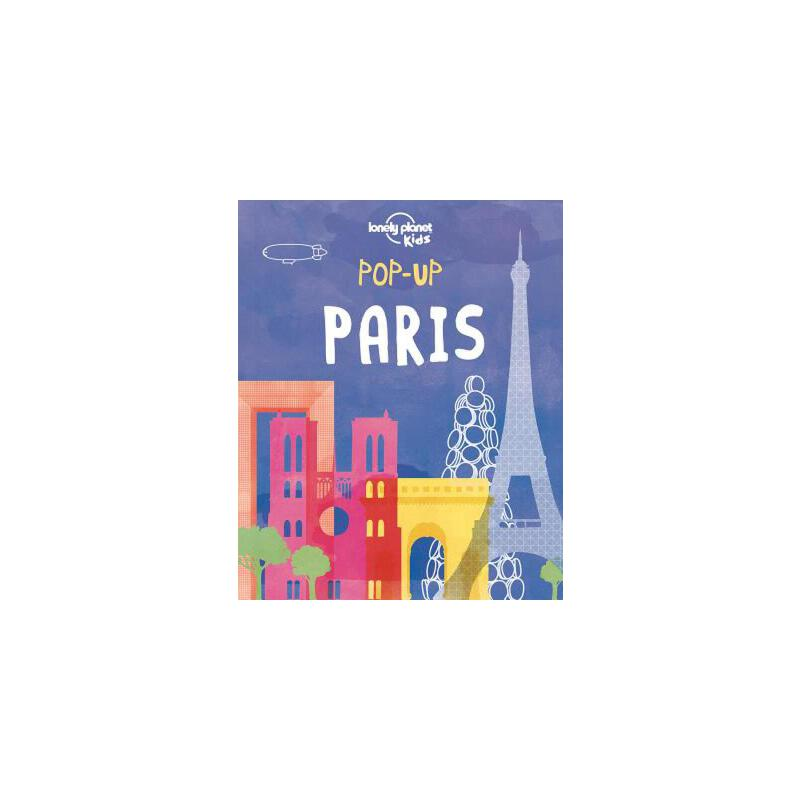 Lonely Planet: Pop-Up Paris 孤独星球:巴黎立体书