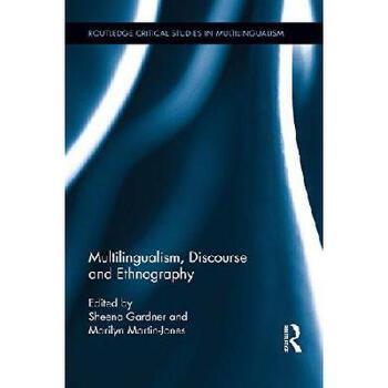 【预订】Multilingualism, Discourse, and Ethnography 美国库房发货,通常付款后3-5周到货!