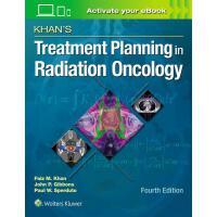 【预订】Khan's Treatment Planning in Radiation Oncology 9781469