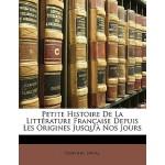 【预订】Petite Histoire de La Litt Rature Fran Aise Depuis Les