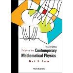 【预订】Topics in Contemporary Mathematical Physics, 2/e 978981