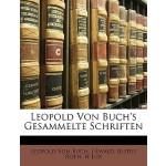 【预订】Leopold Von Buch's Gesammelte Schriften. Erster Band.