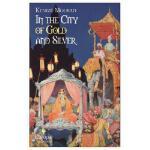【预订】In the City of Gold and Silver