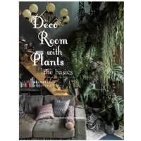 包邮日文原版 Deco Room with Plants the basics,与植物一起生活―基础装饰篇