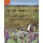 【预订】Who Needs a Prairie?: A Grassland Ecosystem