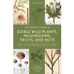 【预订】The Complete Guide to Edible Wild Plants, Mushrooms, Fr