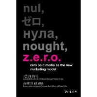 【预订】Z.E.R.O.: Why Your Advertising Budget Should Be Zero