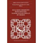 【预订】Inclusion Chemistry with Zeolites: Nanoscale Materials