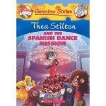 【预订】Thea Stilton and the Spanish Dance Mission: A Geronimo